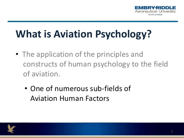 aviation aerospace psychology The bachelor of science degree with a major in aviation/aerospace includes a concentration which provides the introduction to psychology: 30 credit hours.
