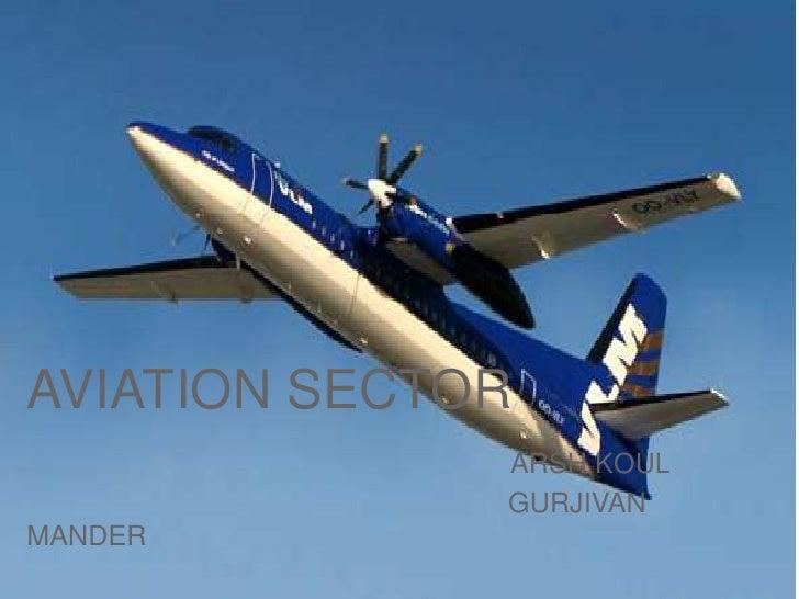 AVIATION SECTORARSH KOULGURJIVAN MANDER<br />