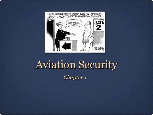 Aviation Security     Chapter 1