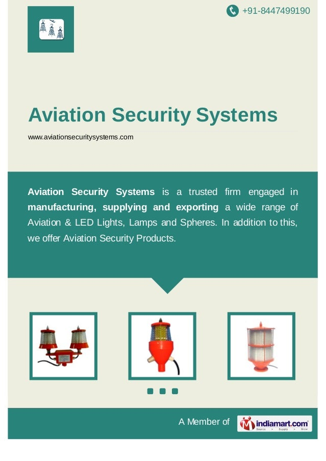 +91-8447499190  Aviation Security Systems www.aviationsecuritysystems.com  Aviation Security Systems is a trusted firm eng...