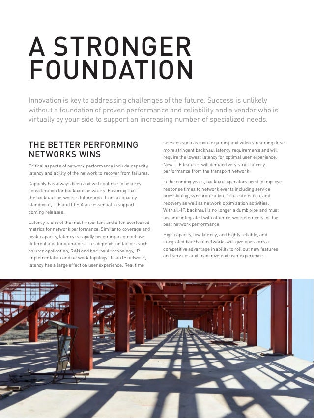 4 AVIAT NETWORKS A STRONGER FOUNDATION THE BETTER PERFORMING NETWORKS WINS Critical aspects of network performance include...