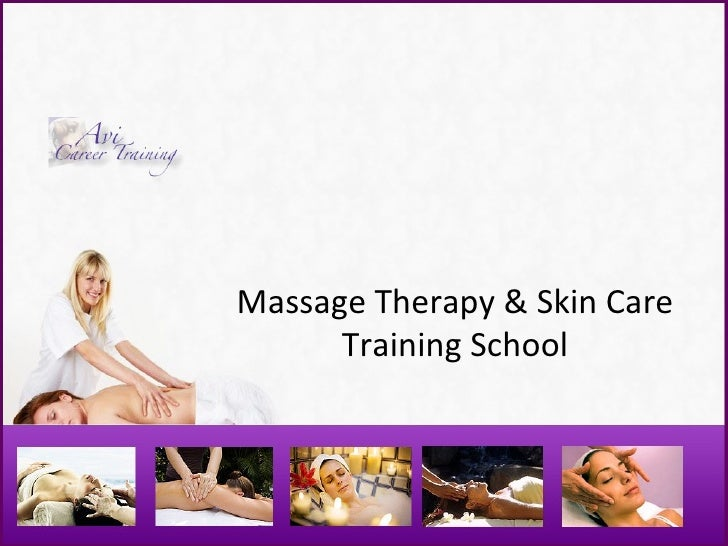 Massage Therapy & Skin Care Training School