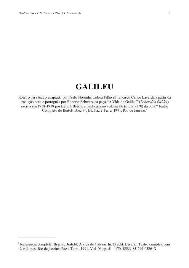 """""""Galileu"""" por P.N. Lisboa Filho & F.C. LavardaGALILEURoteiro para teatro adaptado por Paulo Noronha Lisboa Filho e Francis..."""