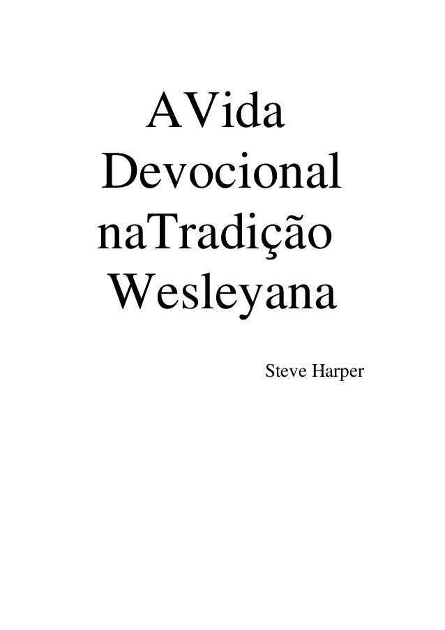 AVida Devocional naTradição Wesleyana Steve Harper