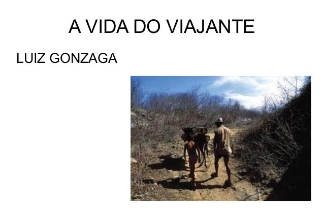A VIDA DO VIAJANTELUIZ GONZAGA