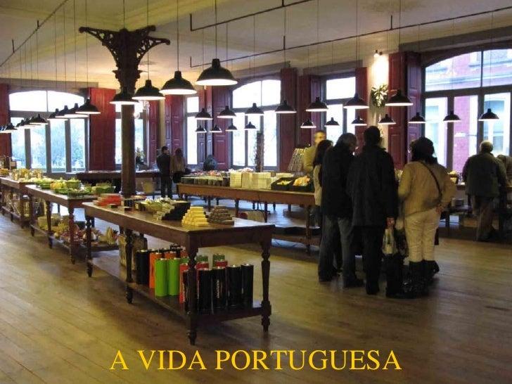 A VIDA PORTUGUESA<br />
