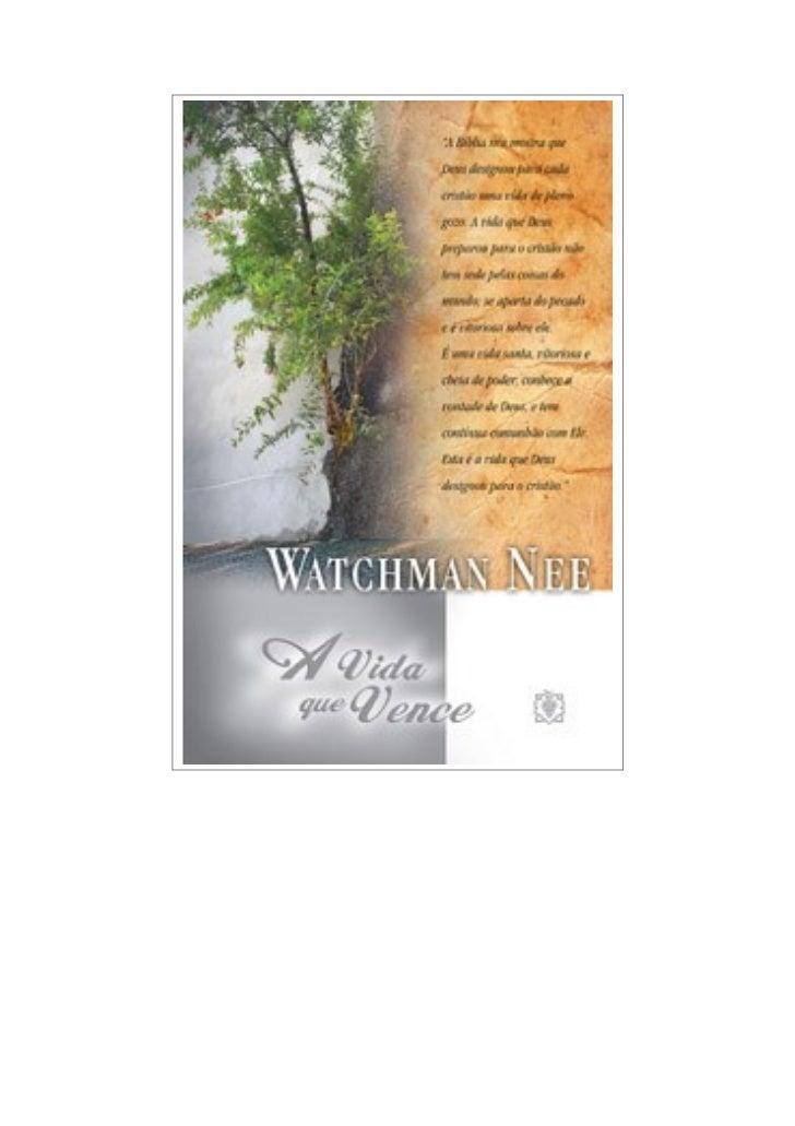 ÍNDICE1.    Nossa Experiência2.    A Vida Cristã Revelada na Bíblia3.    Características da Vida que Vence4.    Como Exper...