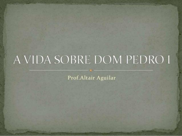 Prof.Altair Aguilar