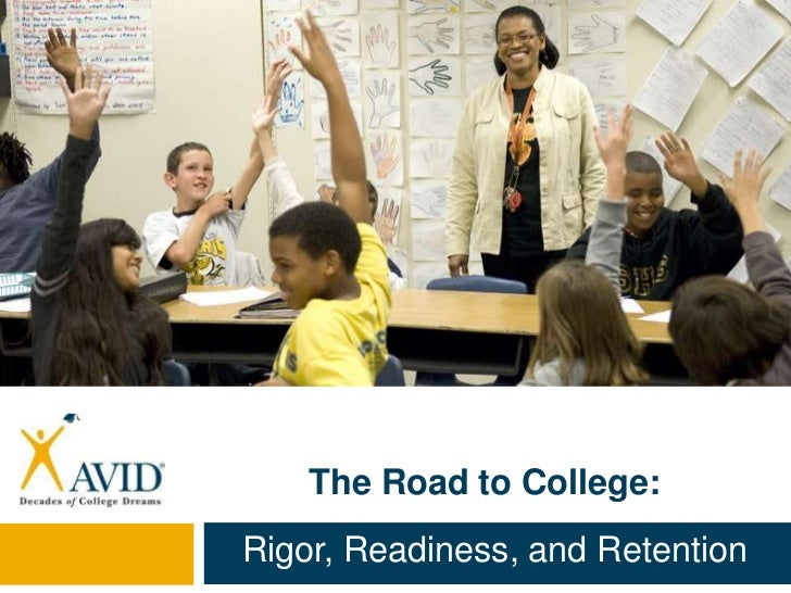 The Road to College:Rigor, Readiness, and Retention