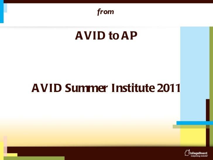 Curing 'Rigor' Mortis:  from  AVID to AP AVID Summer Institute 2011