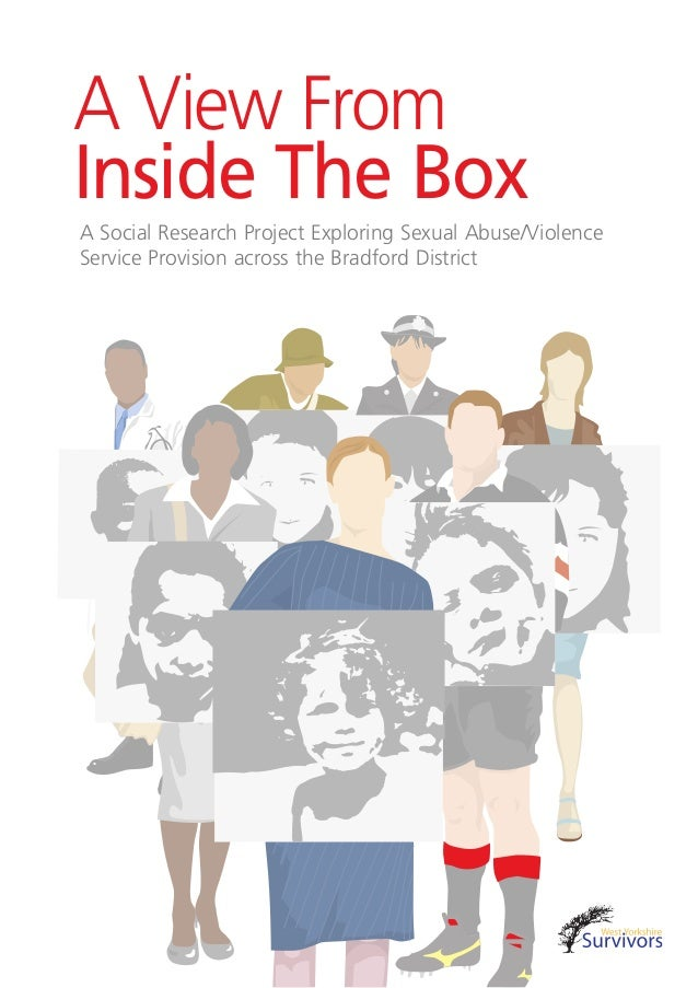 A View From Inside The Box A Social Research Project Exploring Sexual Abuse/Violence Service Provision across the Bradford...