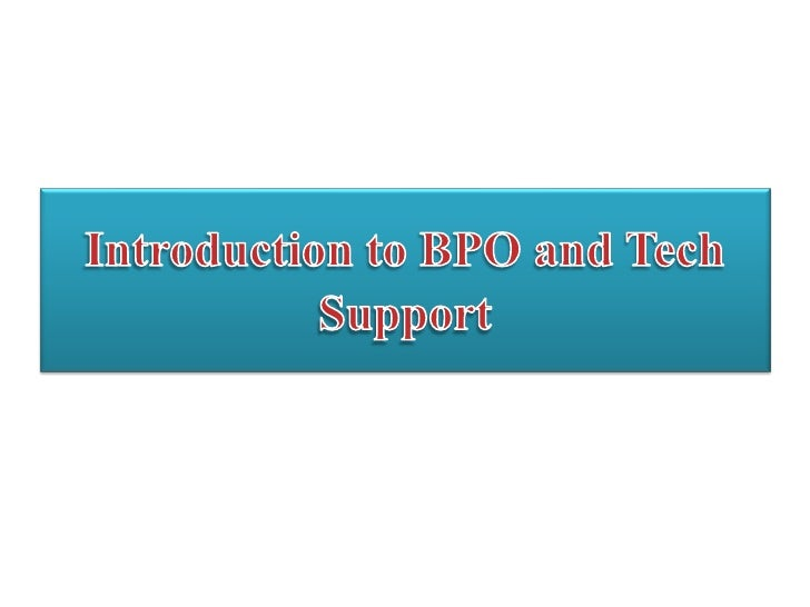Introduction to BPO and Tech Support<br />