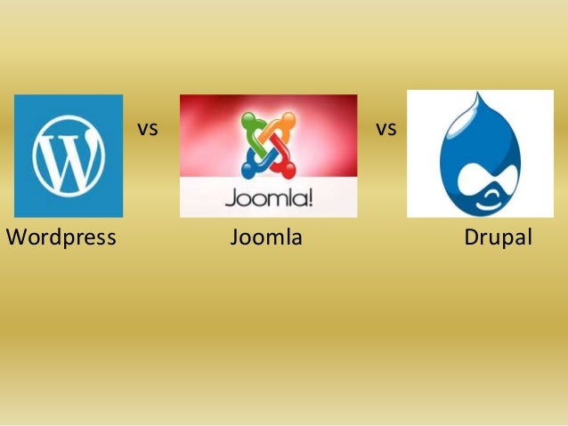 vs vs Wordpress Joomla Drupal
