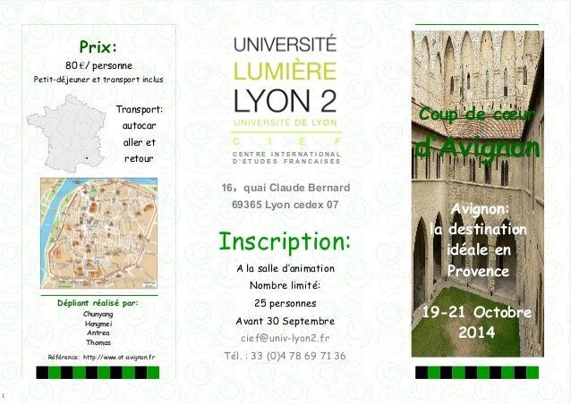 1 Prix: 80 €/ personne Petit-déjeuner et transport inclus Avignon: la destination idéale en Provence Coup de cœur d''Avign...