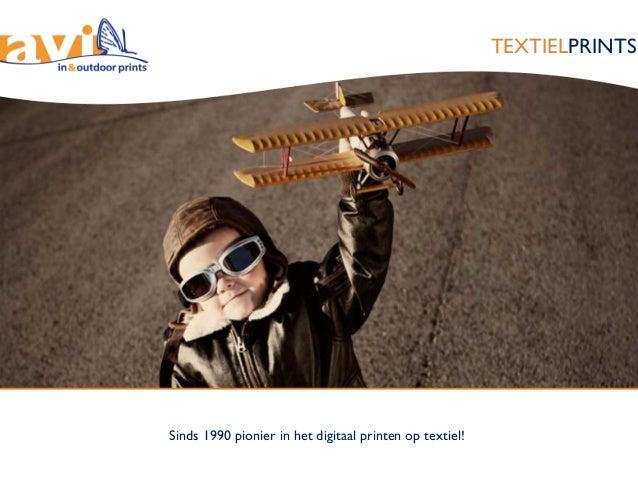 Sinds 1990 pionier in het digitaal printen op textiel! TEXTIELPRINTS