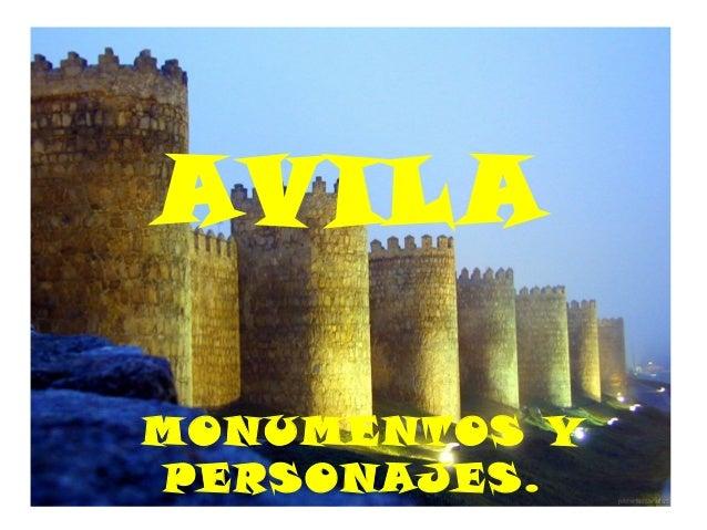 AVILA MONUMENTOS Y PERSONAJES.