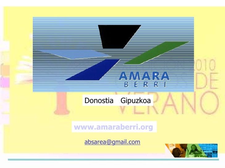 www.amaraberri.org Donostia  Gipuzkoa [email_address]