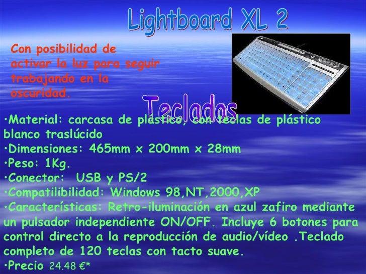Con posibilidad de activar la luz para seguir trabajando en la oscuridad. Teclados  Lightboard XL 2 <ul><li>Material: carc...