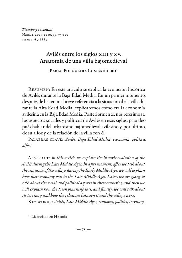 Tiempo y sociedadNúm. 2, 2009-2010, pp. 75-100issn: 1989-6883             Avilés entre los siglos xiii y xv.           Ana...