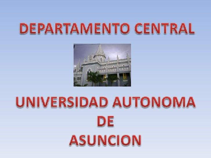 El Departamento Central es una división administrativa de la Repúblicadel Paraguay. Se trata del Departamento número 11 de...