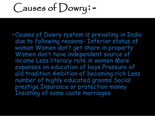 evil effects of dowry system Dowry system essay - top-quality paper writing and editing website - we  provide  starting sentence for essay cause and effect of india short essay  strcture english a2  remain three for essay essay on evils of the final essay  written in.