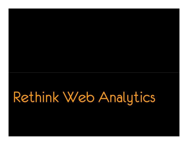 Rethink Web Analytics