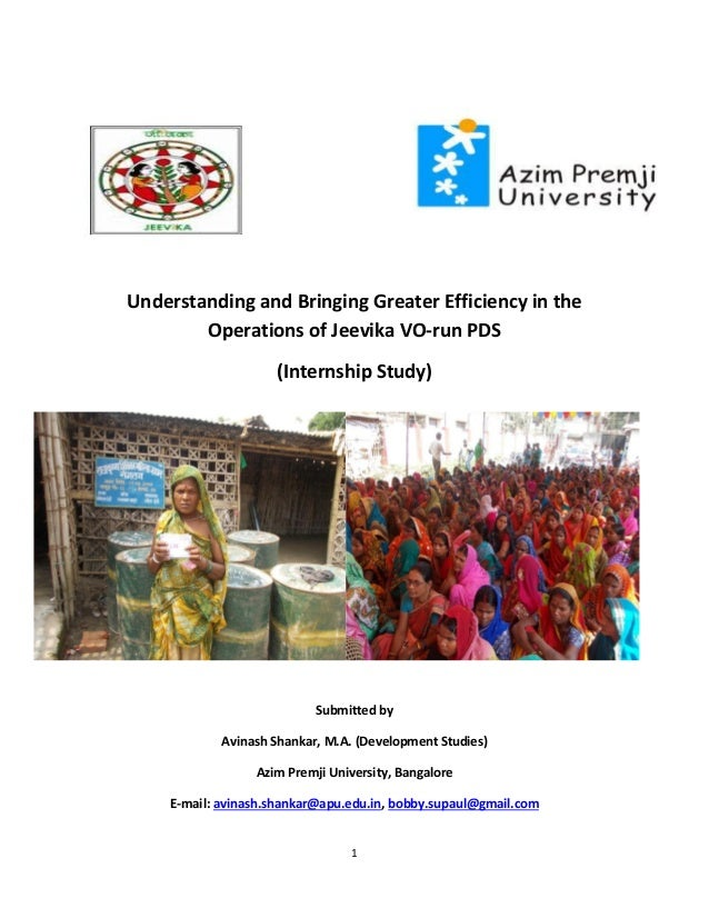 1 Understanding and Bringing Greater Efficiency in the Operations of Jeevika VO-run PDS (Internship Study) Submitted by Av...