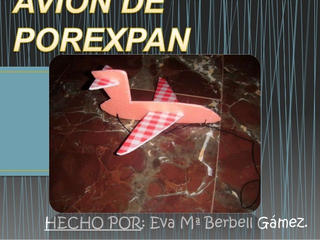 HECHO POR: Eva Mª Berbell Gámez.