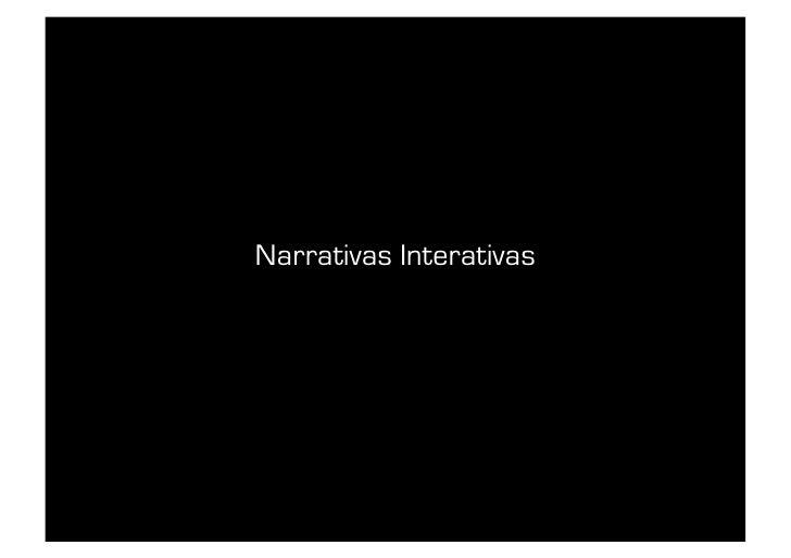 Narrativas Interativas