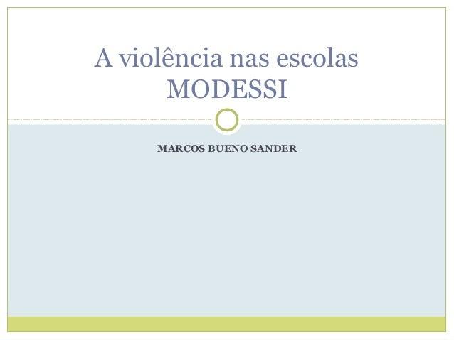 MARCOS BUENO SANDER A violência nas escolas MODESSI