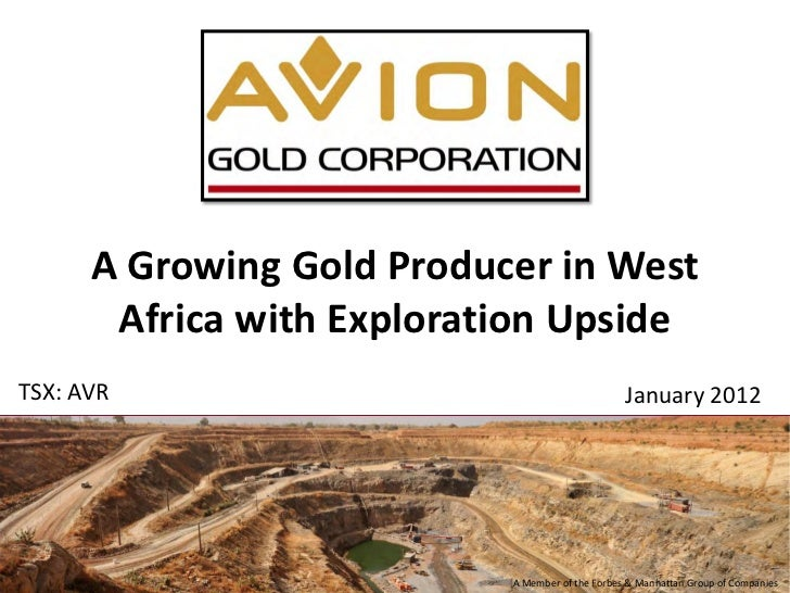 A Growing Gold Producer in West       Africa with Exploration UpsideTSX: AVR                                         Janua...