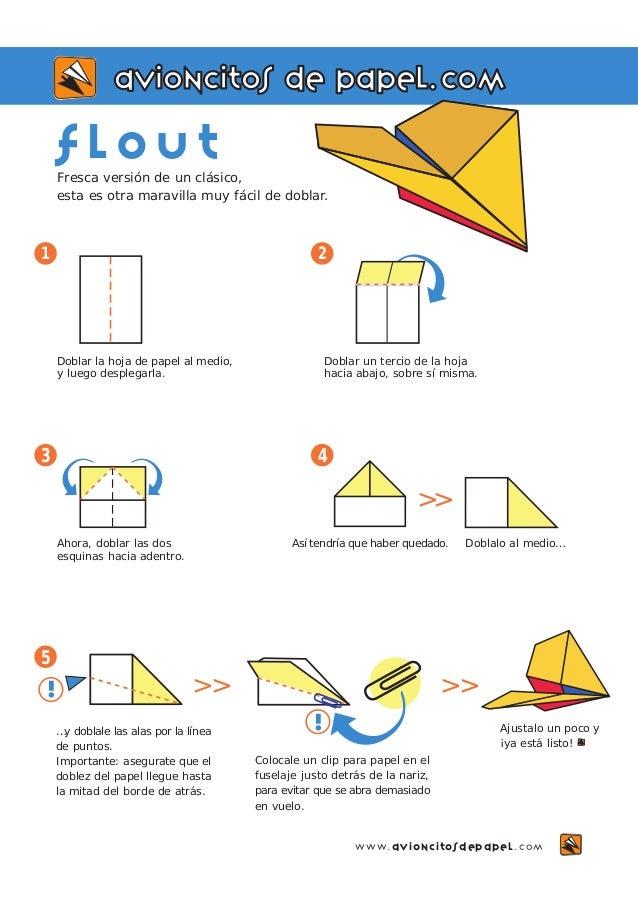 avioncitos de papel.com  f lout  Fresca versión de un clásico,  esta es otra maravilla muy fácil de doblar.  1 2  5  Ahora...