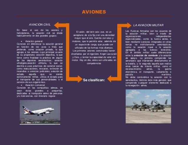 AVIONES AVIACION CIVIL En base al uso de los aviones y helicópteros, la aviación civil se divide habitualmente en dos gran...