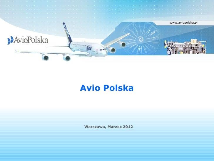 www.aviopolska.plAvio PolskaWarszawa, Marzec 2012