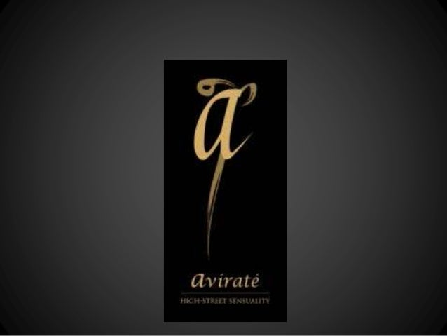 Avirate – the brand • Aviraté is a high street international label for women in western wear apparels. The brand launched ...