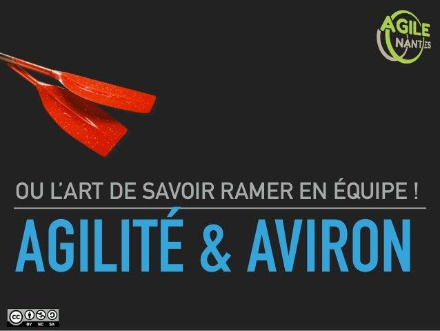 AGILITÉ & AVIRON OU L'ART DE SAVOIR RAMER EN ÉQUIPE !