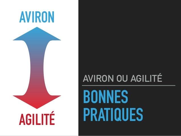 BONNES PRATIQUES AVIRON OU AGILITÉ AVIRON AGILITÉ