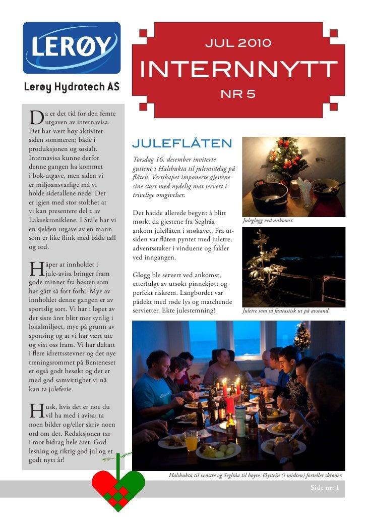 JUL 2010                                      INTERNNYTTLerøy Hydrotech AS                                                ...