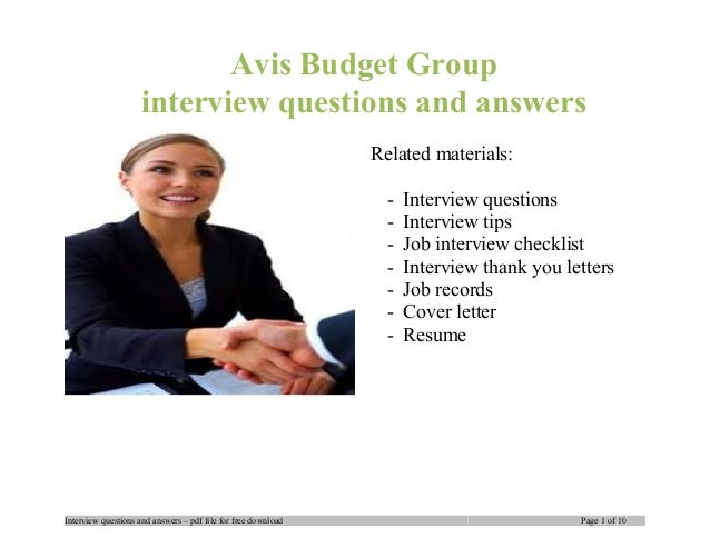 Avis Budget Group interview questions and answers Related materials: - Interview questions - Interview tips - Job intervie...