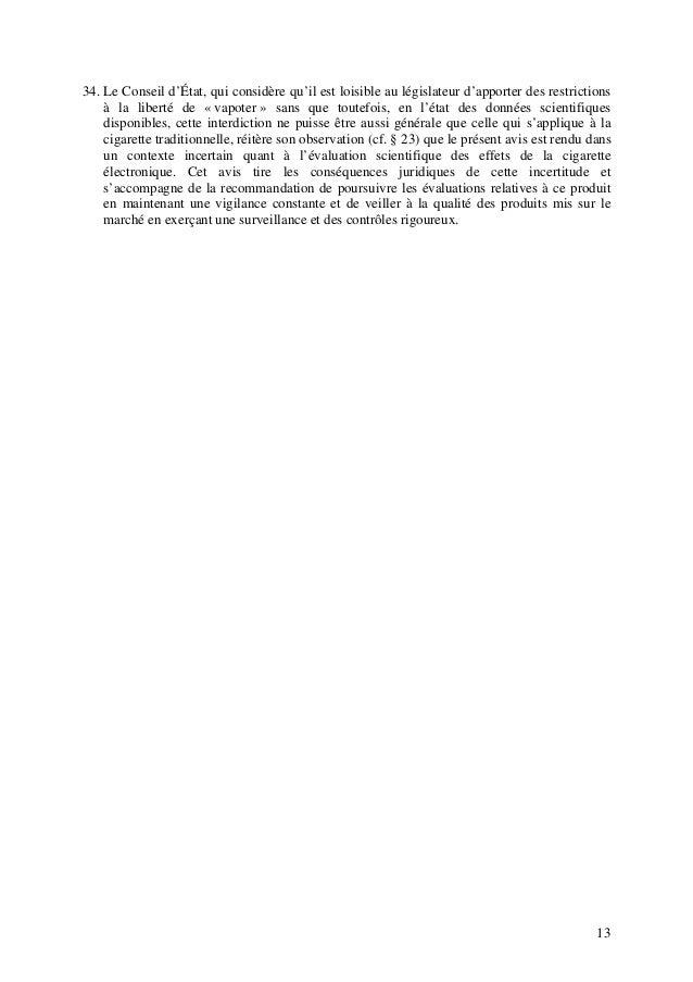 13 34. Le Conseil d'État, qui considère qu'il est loisible au législateur d'apporter des restrictions à la liberté de « va...