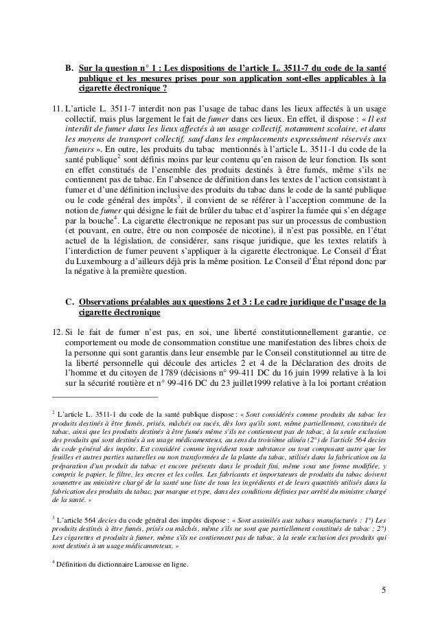 B. Sur la question n° 1 : Les dispositions de l'article L. 3511-7 du code de la santé publique et les mesures prises pour ...