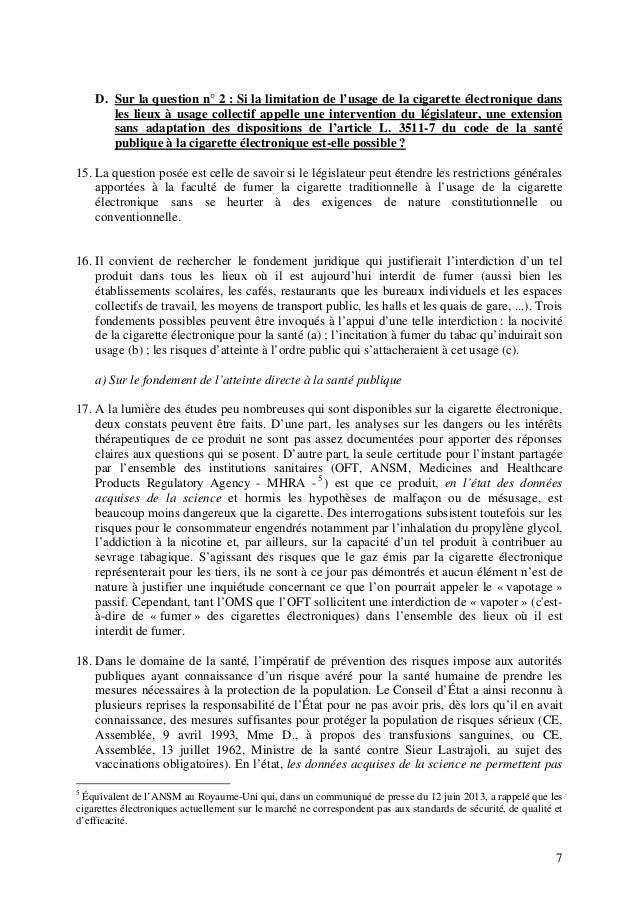 D. Sur la question n° 2 : Si la limitation de l'usage de la cigarette électronique dans les lieux à usage collectif appell...