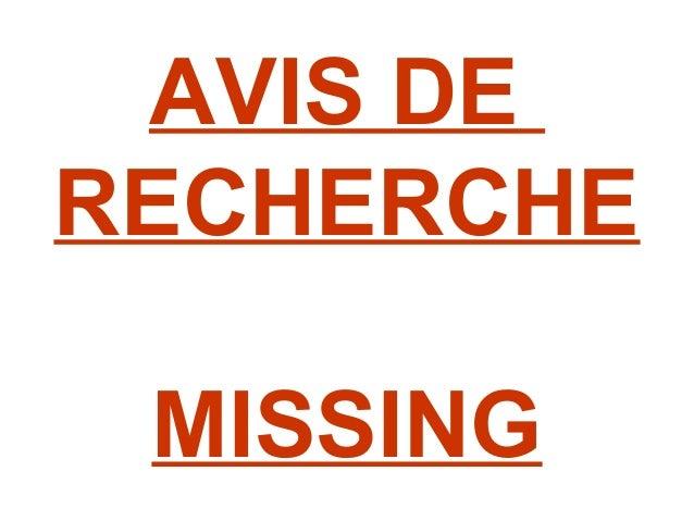 AVIS DE RECHERCHE MISSING