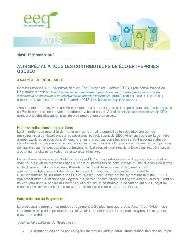 Mardi, 17 décembre 2013  AVIS SPÉCIAL À TOUS LES CONTRIBUTEURS DE ÉCO ENTREPRISES QUÉBEC ANALYSE DU RÈGLEMENT Comme annonc...