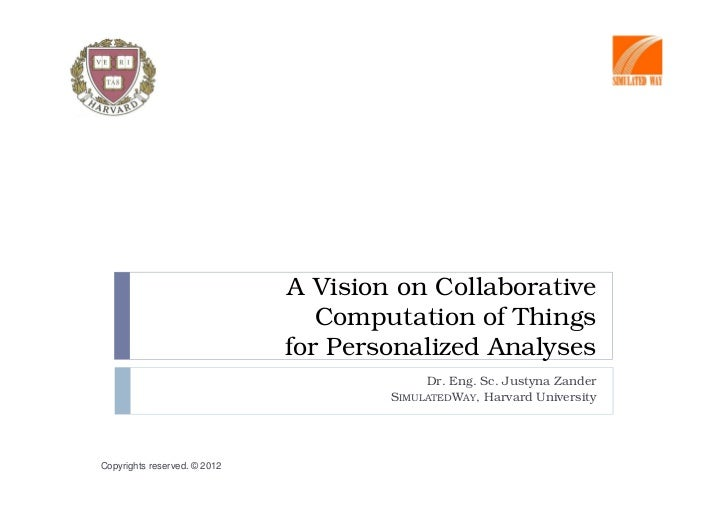 A Vision on Collaborative                                 Computation of Things                              for Personali...