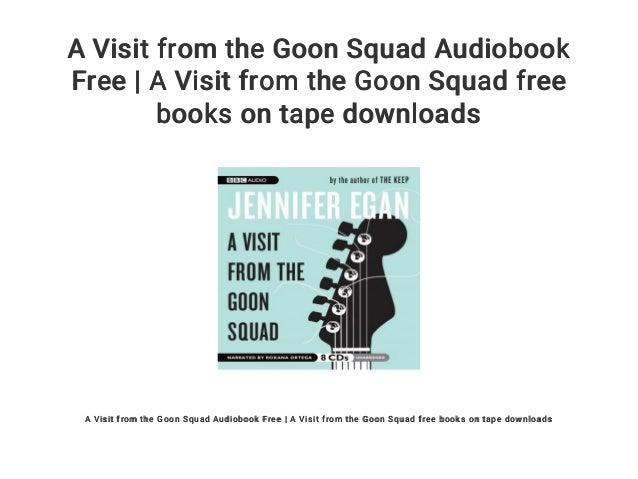 A visit from the goon squad audiobook download free mp3 | a visit fro….