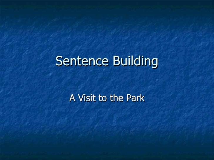 Sentence Building A Visit to the Park