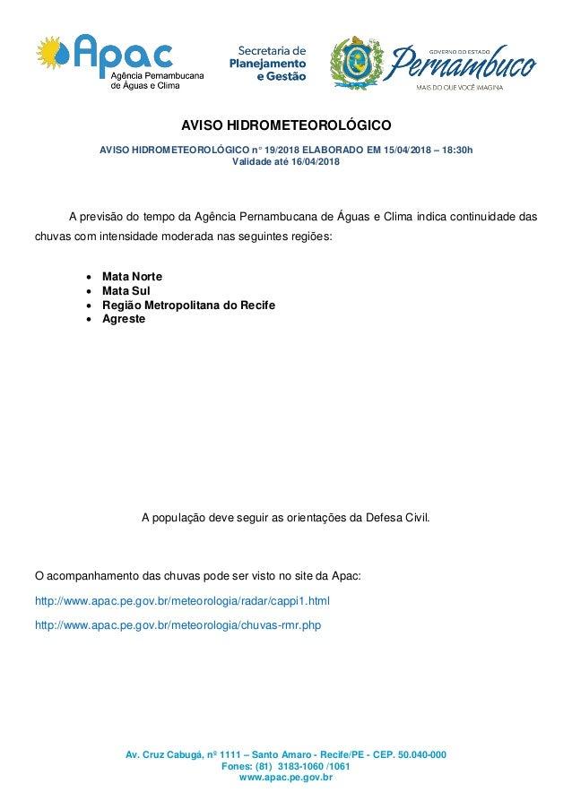 Av. Cruz Cabugá, nº 1111 – Santo Amaro - Recife/PE - CEP. 50.040-000 Fones: (81) 3183-1060 /1061 www.apac.pe.gov.br AVISO ...