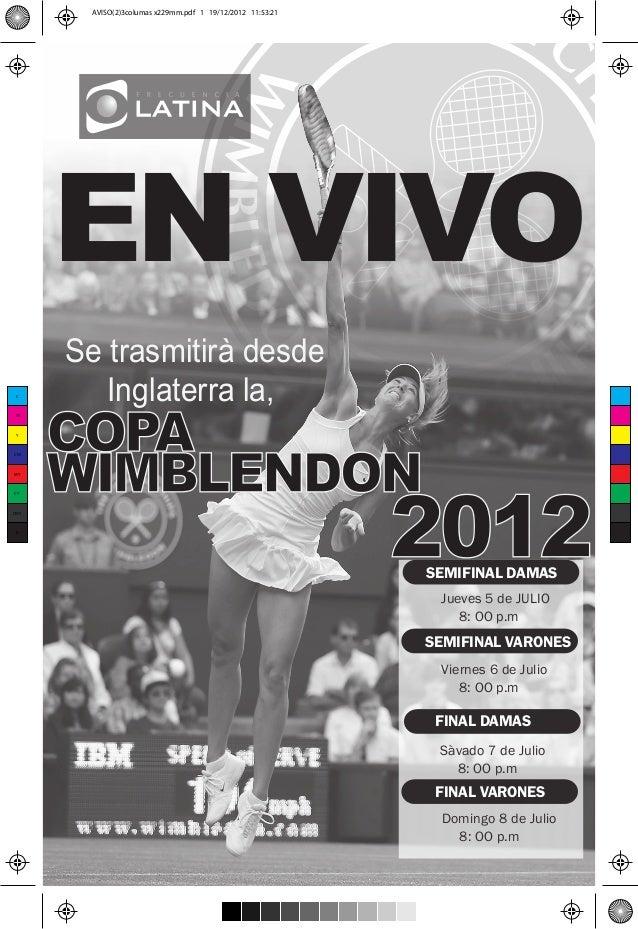 AVISO(2)3columas x229mm.pdf 1 19/12/2012 11:53:21      EN VIVO      Se trasmitirà desde         Inglaterra la,      COPA C...