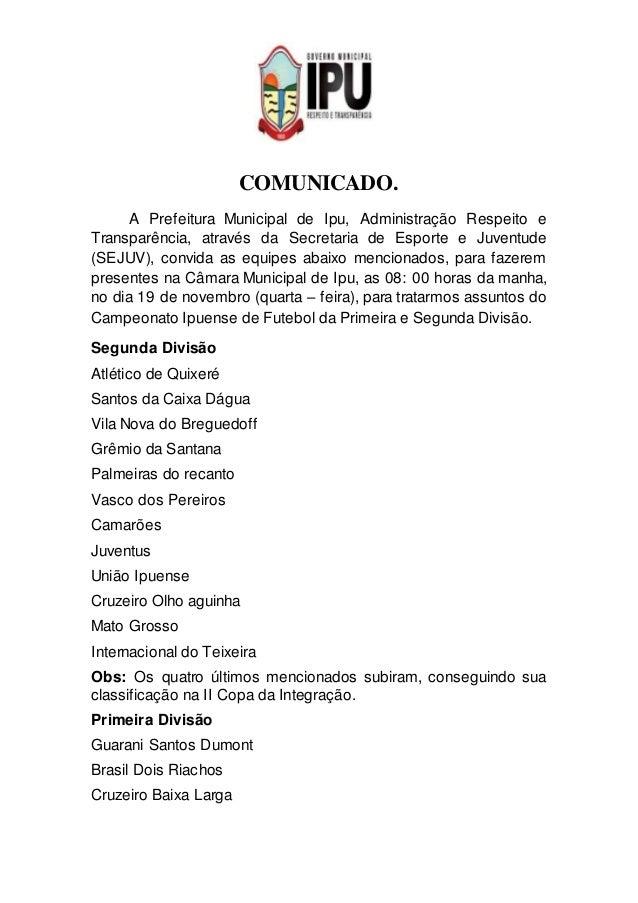 COMUNICADO.  A Prefeitura Municipal de Ipu, Administração Respeito e  Transparência, através da Secretaria de Esporte e Ju...